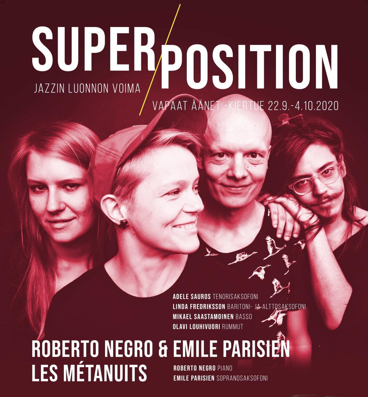 """""""Superpositionin keikkajuliste"""""""
